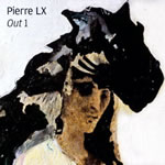 Pierre LX - Out 1