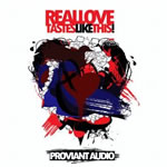 Proviant Audio - Real Love Tastes Like This