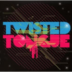 Twisted Tongue - Twisted Tongue